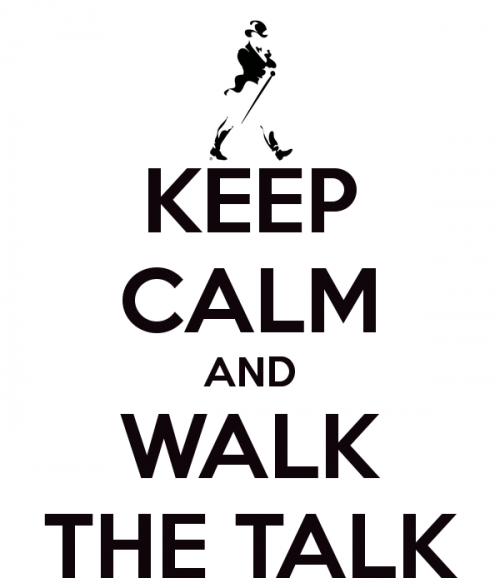 A2 - keep-calm-and-walk-the-talk-10