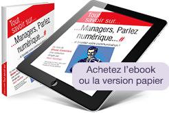 Managers, Parlez numérique... et boostez votre communication!