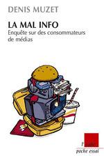 Denis Muzet – La Mal-Info