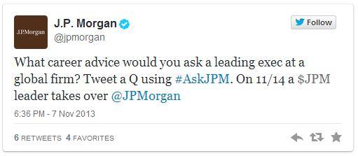 Cela était supposément au départ un aimable tweetchat sur les carrières chez JP Morgan